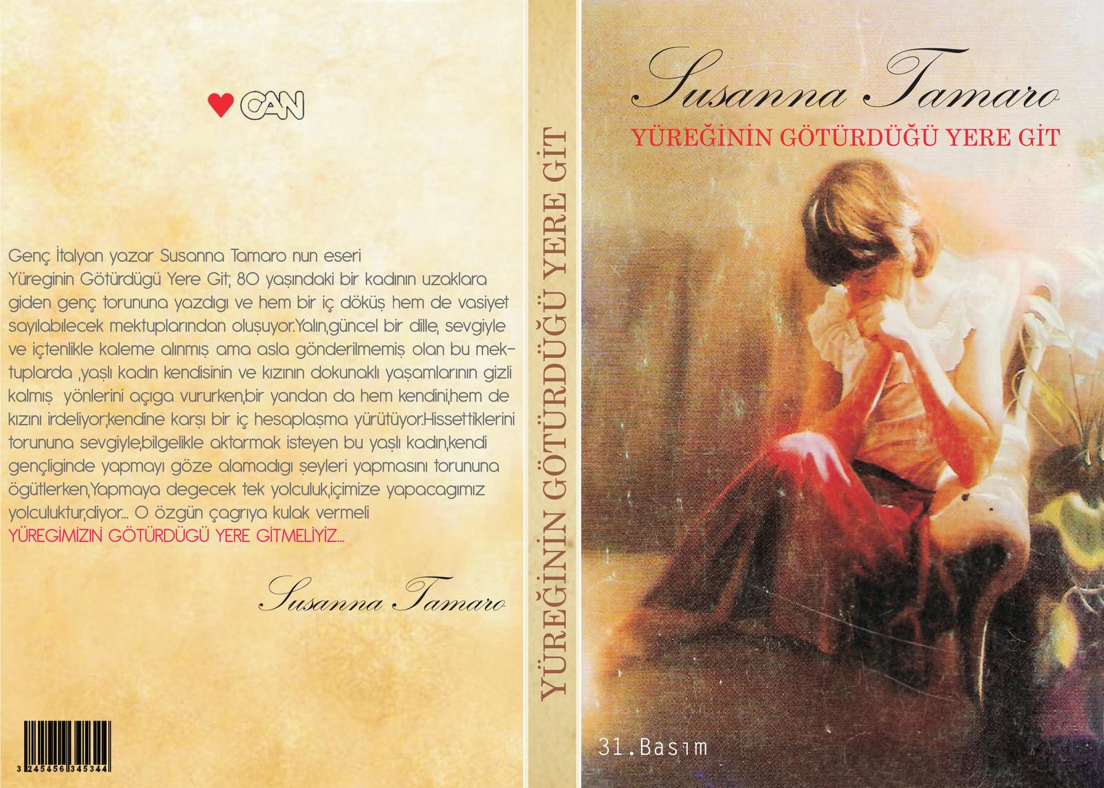 Susanna Tamaro / Yüreğinin Götürdüğü Yere Git