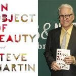 Steve Martin – An Object of Beauty