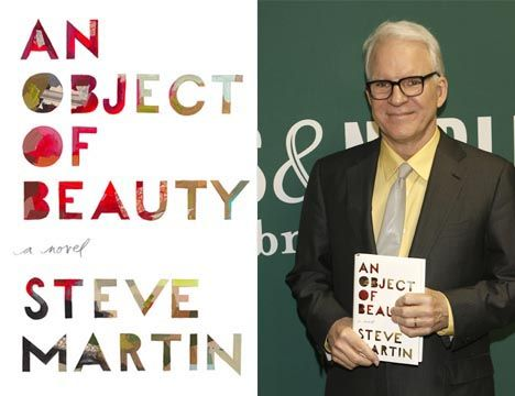 Steve Martin – An Object of Beauty