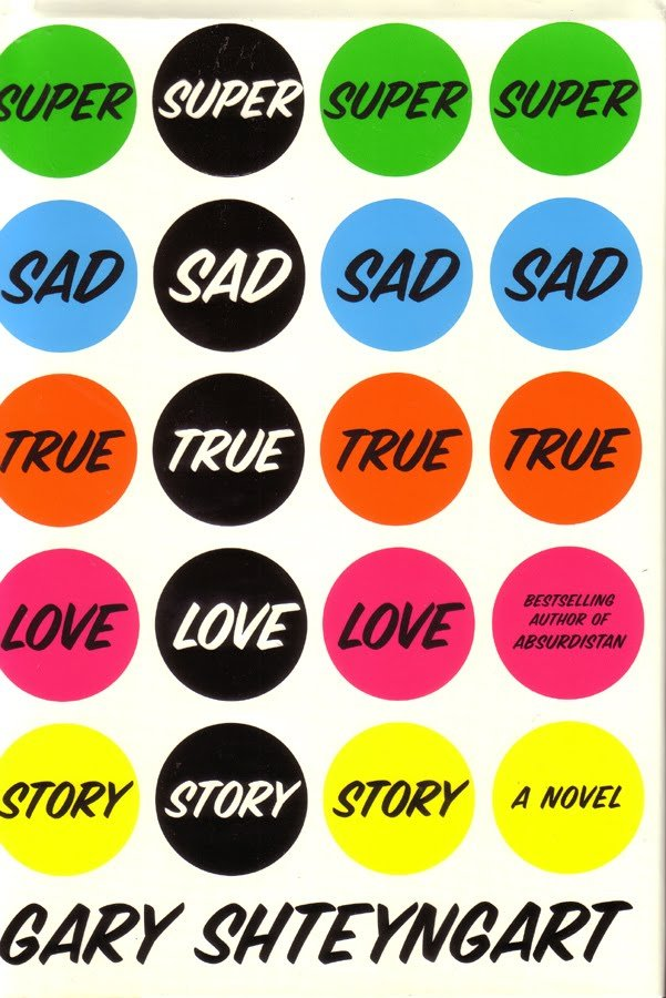 Super Sad True Love Story, Gary Shteyngart