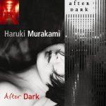 After Dark – Haruki Murakami