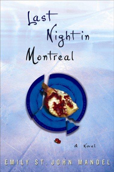 Last Night in Montreal, Emily Mandel