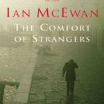 Ian McEwan – Yabancı Kucak ve Enduring Love