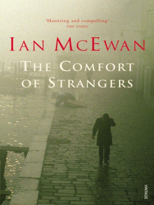 Ian McEwan - Yabancı Kucak ve Enduring Love