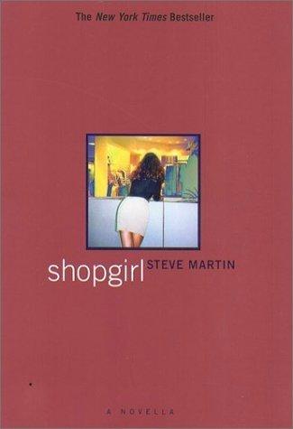 Steve Martin, Shopgirl