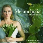 Melancholia – Lars von Trier