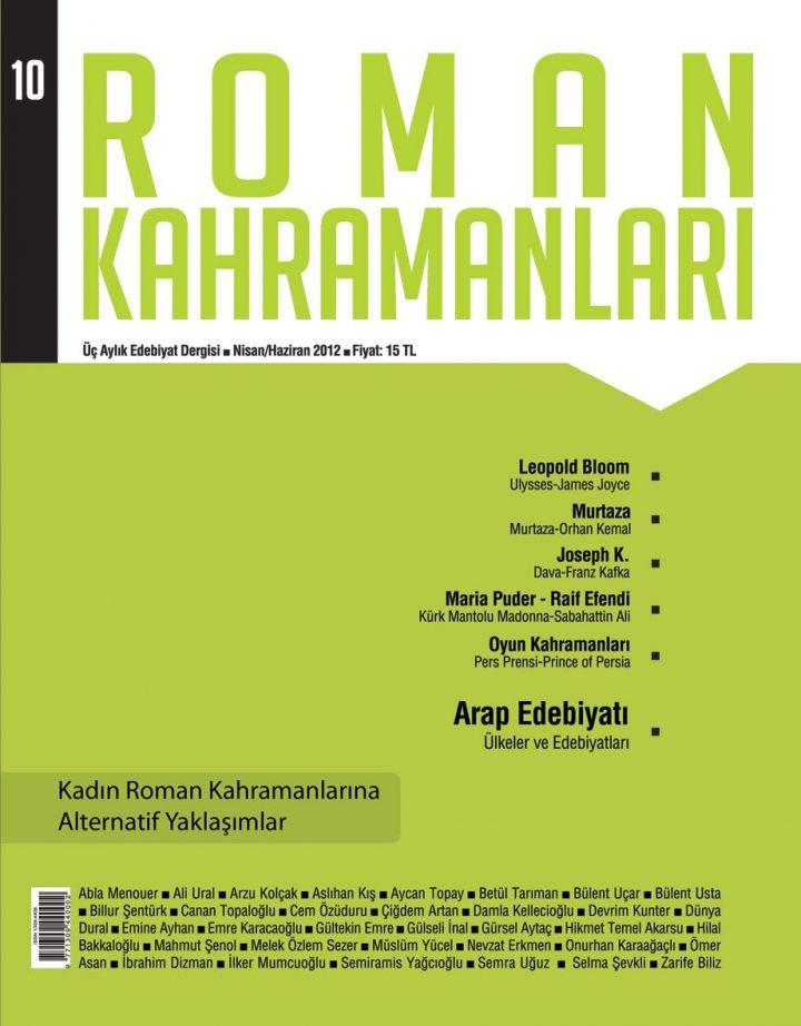 Roman Kahramanları, Edebiyat Dergisi Arayanlar İçin...