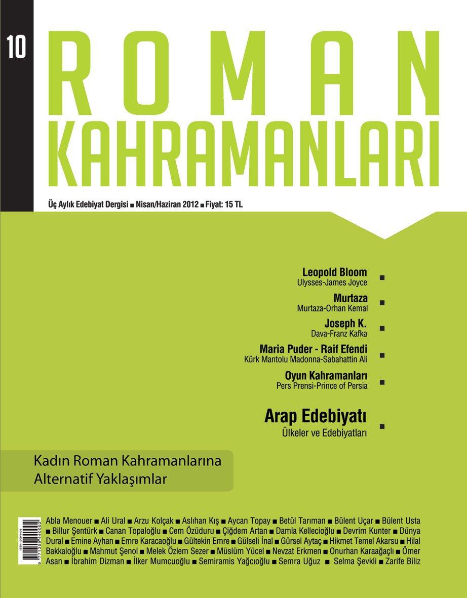 Roman Kahramanları, Edebiyat Dergisi Arayanlar İçin…