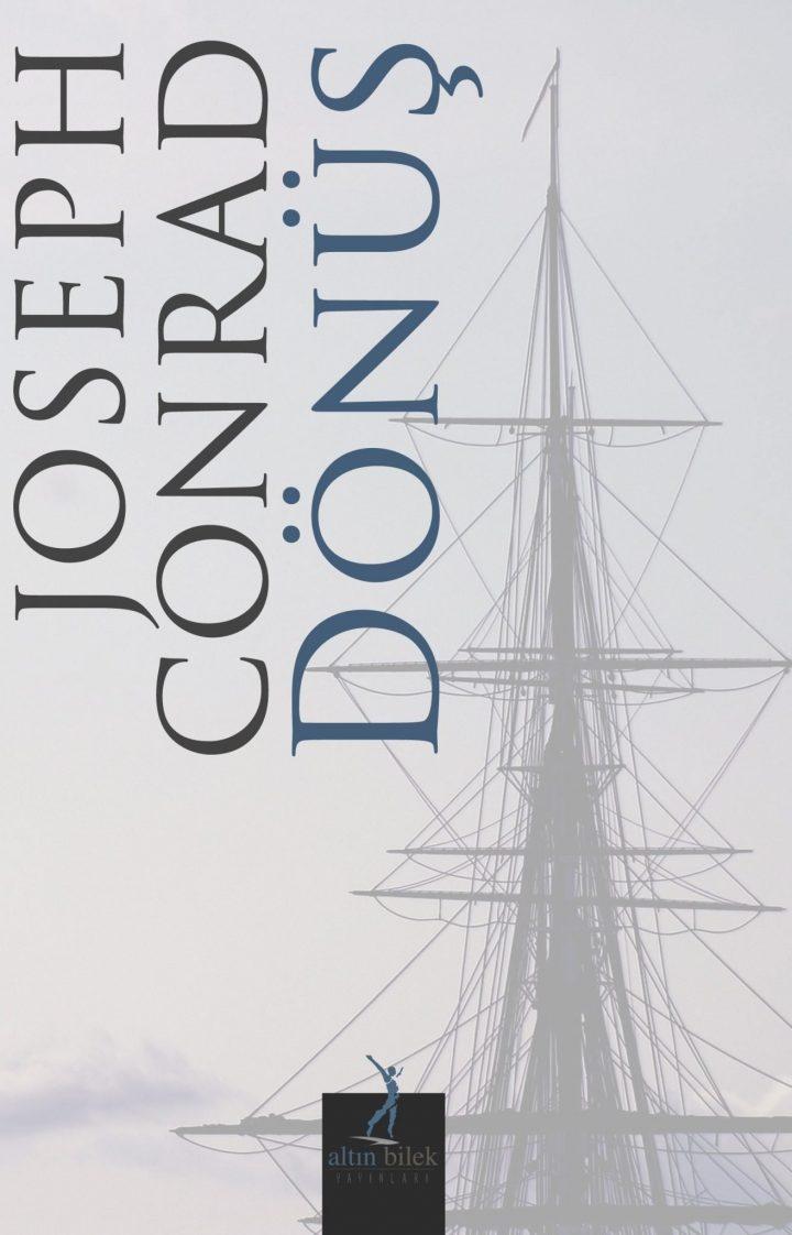 Joseph Conrad - Dönüş