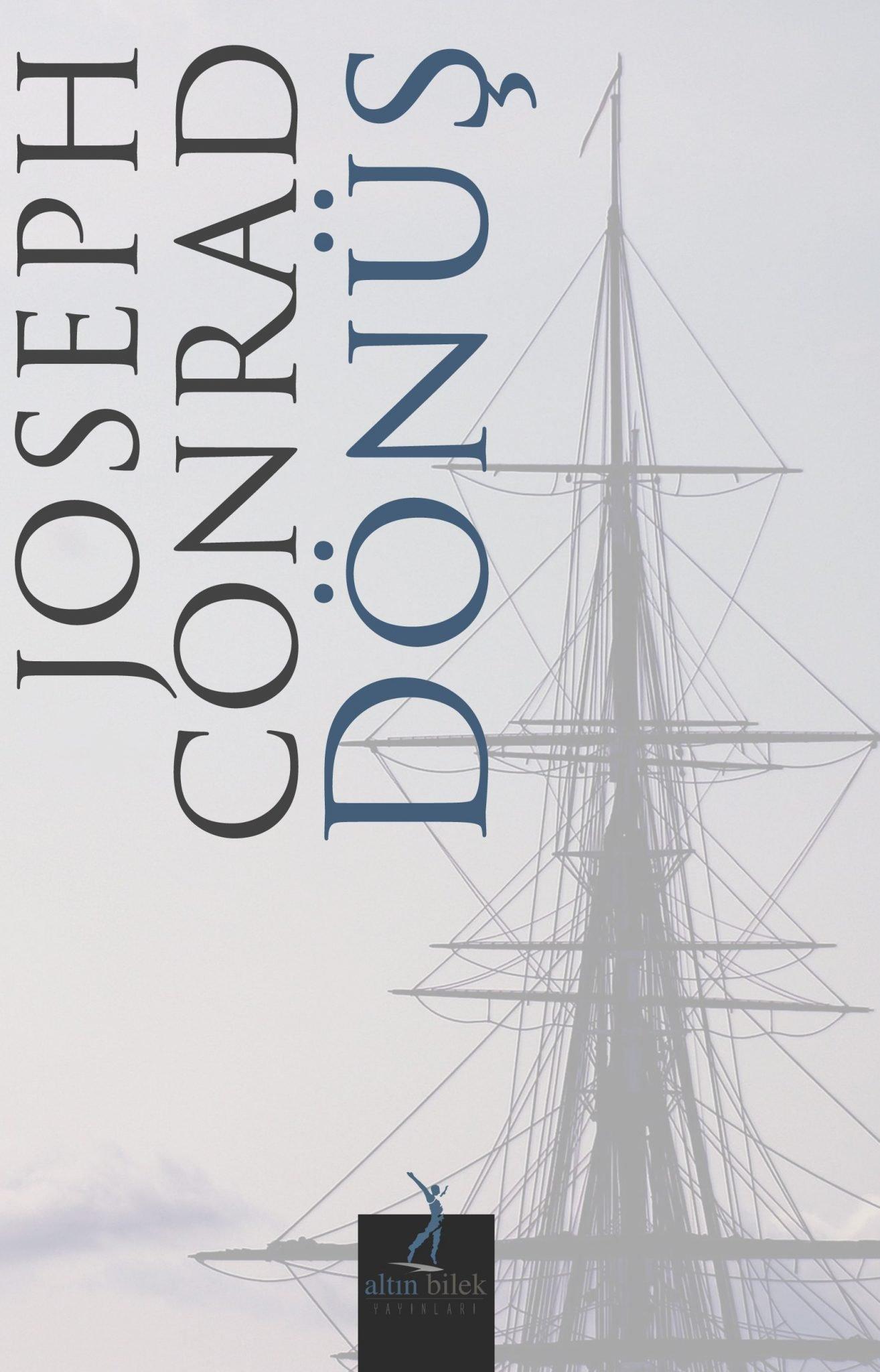 Joseph Conrad – Dönüş