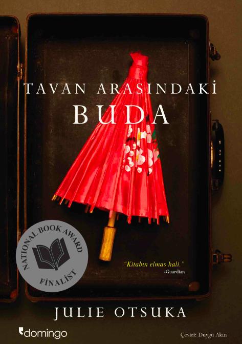 Julie Otsuka - Tavan Arasındaki Buda