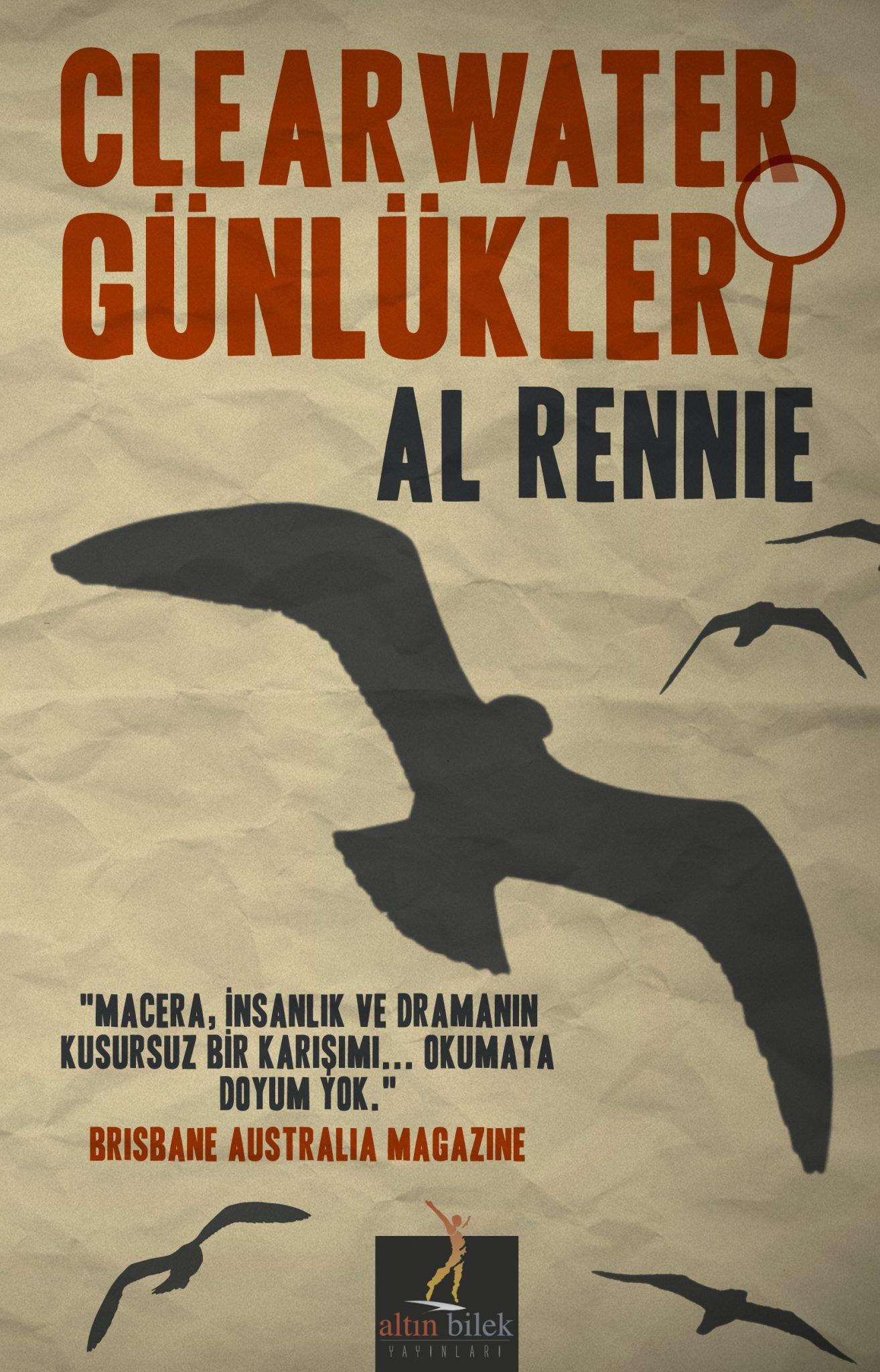 Al Rennie - Clearwater Günlükleri