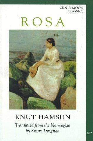 Knut Hamsun – Rosa