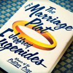 The Marriage Plot – Jeffrey Eugenides