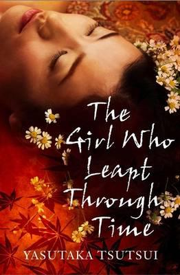 Yasutaka Tsutsui - The Girl Who Leapt Through Time