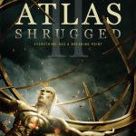 Atlas Shrugged Part 2 Geliyor!