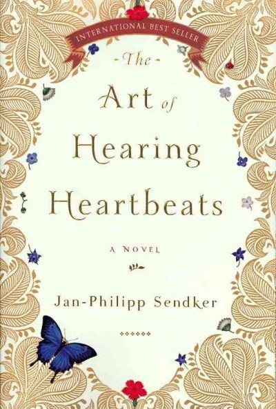Jan-Philipp Sendker art-of-hearing-heartbeats