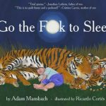 Adam Mansbach – Go the Fuck to Sleep