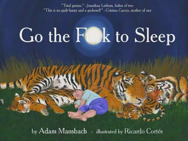 Adam Mansbach - Go the Fuck to Sleep