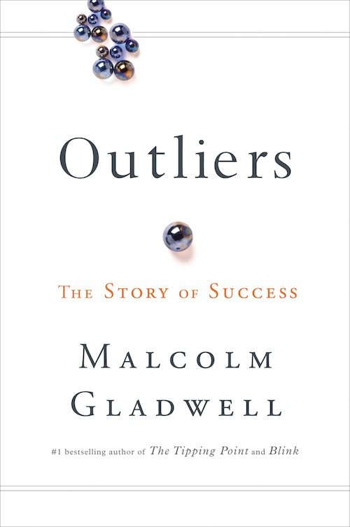 Malcolm Gladwell – Outliers