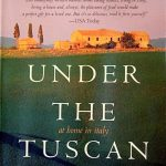 Frances Mayes – Under the Tuscan Sun