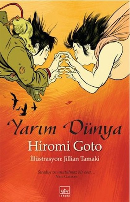 Hiromi Goto - Yarım Dünya