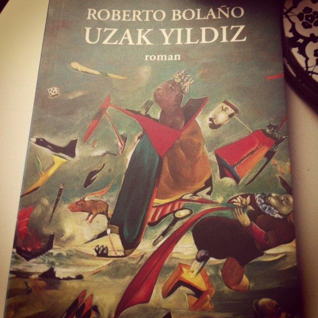 Roberto Bolano Uzak Yıldız