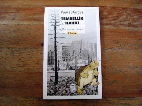 Tembellik Hakkı – Paul Lafargue