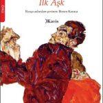 Turgenyev – İlk Aşk, Yazarın En Ünlü Öykülerinden!