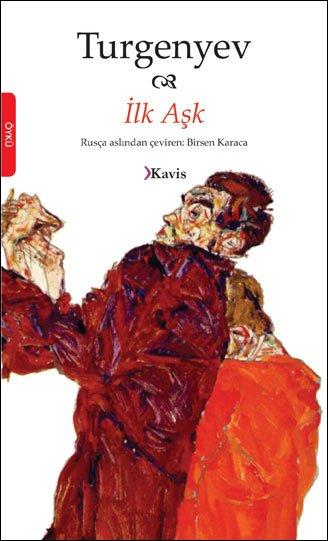 Turgenyev - İlk Aşk, Yazarın En Ünlü Öykülerinden!