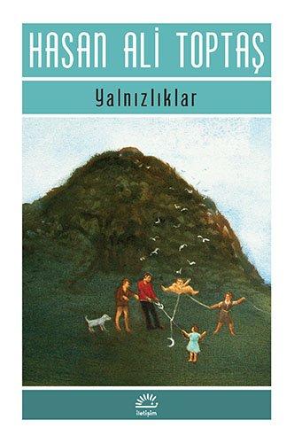 Hasan Ali Toptaş - Yalnızlıklar
