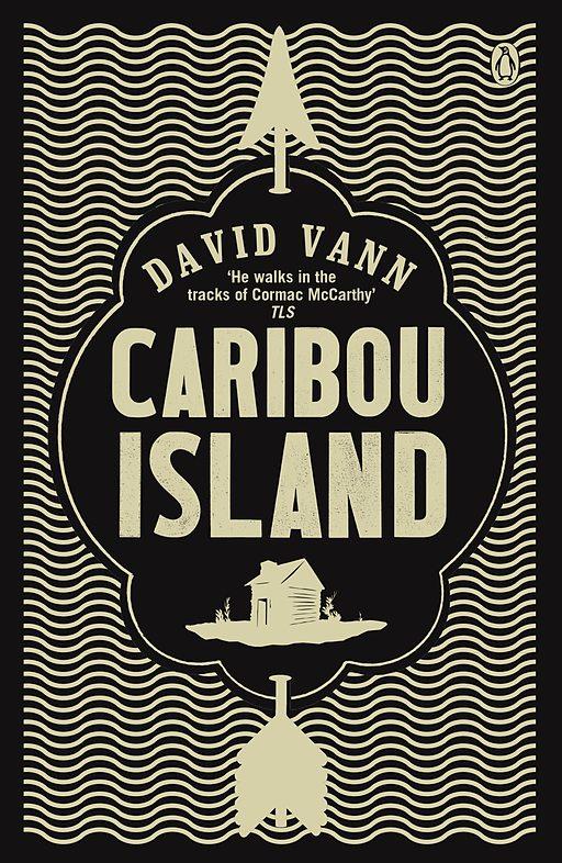 David Vann - Caribou Adası