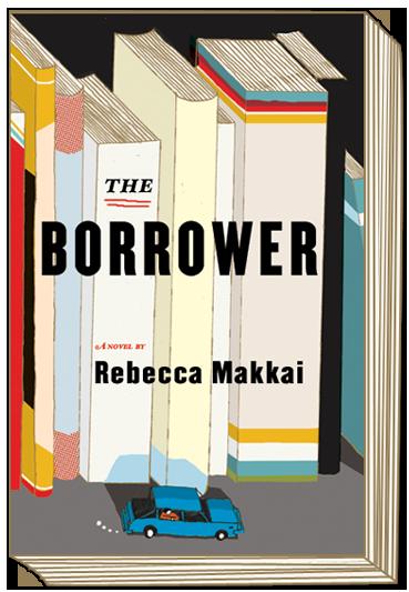 The Borrower – Rebecca Makkai