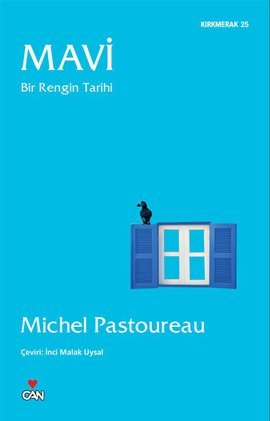 Michel Pastoureau – Mavi, Bir Rengin Tarihi