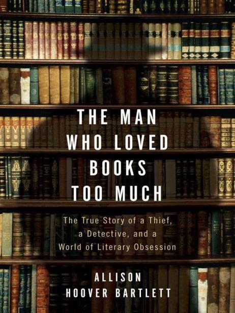 Allison Hoover Bartlett - Kitapları Fazla Seven Adam