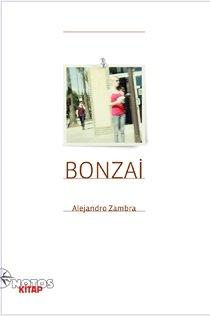 Alejandro Zambra Bonzai