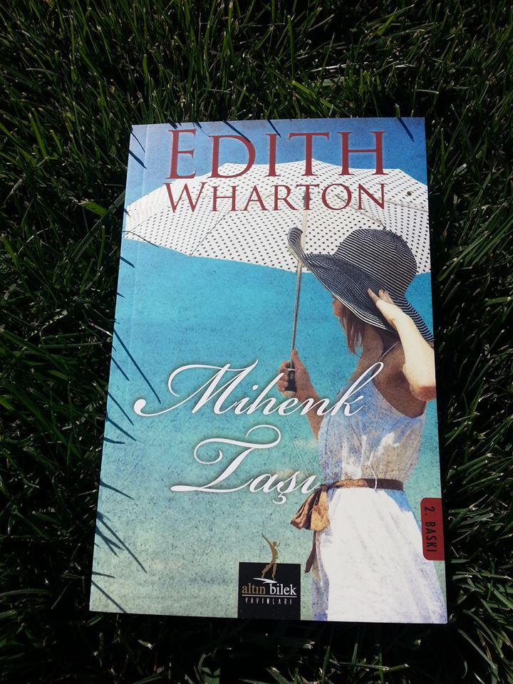 Edith Wharton - Mihenk Taşı