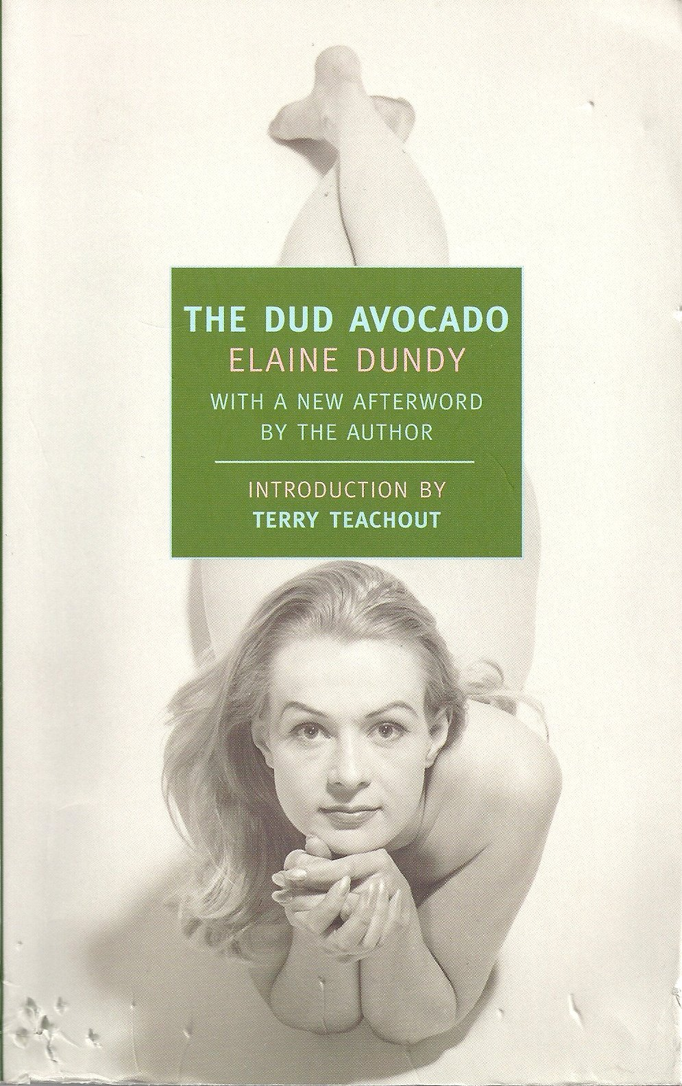 Elaine Dundy – The Dud Avocado