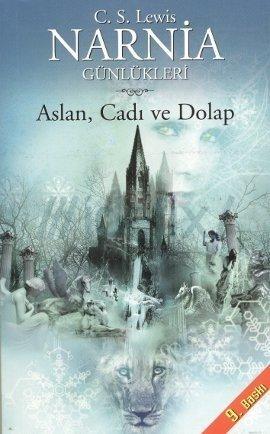 C.S. Lewis - Aslan, Cadı ve Dolap