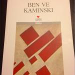 Daniel Kehlmann – Ben ve Kaminski