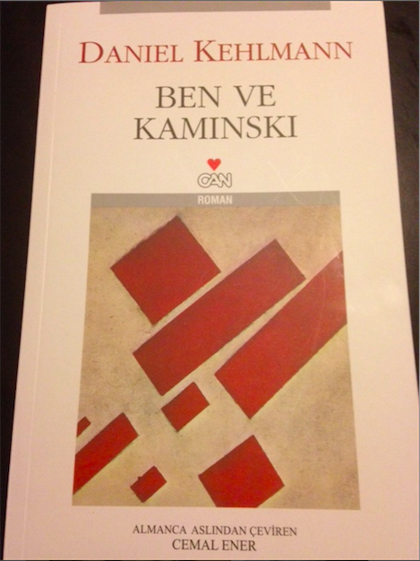 Daniel Kehlmann - Ben ve Kaminski