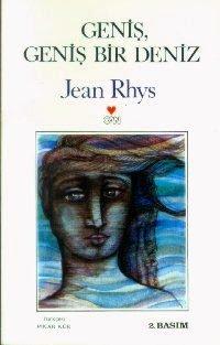 Jean Rhys – Geniş Geniş Bir Deniz