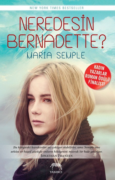 Maria Semple - Neredesin Bernadette? (Plaj Kitabı)
