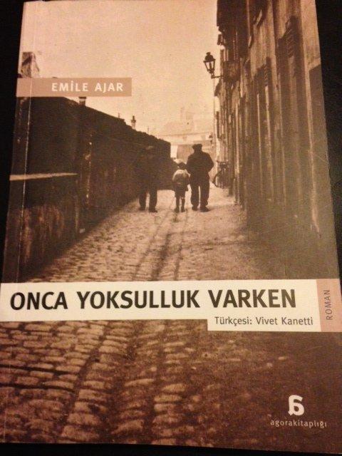Emile Ajar – Onca Yoksulluk Varken