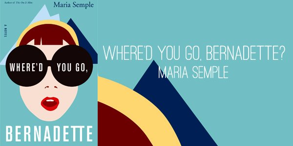 whered-you-go-bernadette-by-maria-semple