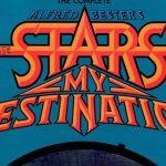 Kaplan! Kaplan! (The Stars My Destination) – Alfred Bester