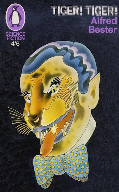 Alfred Bester Tiger Tiger