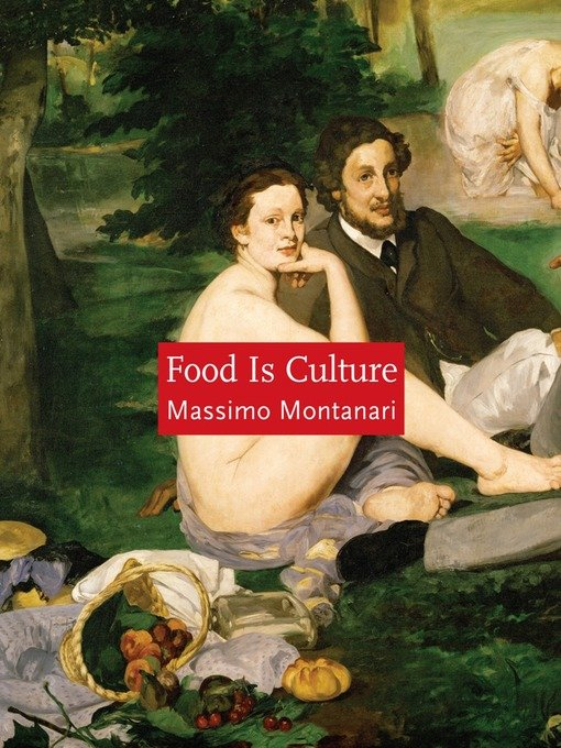 Massimo Montanari Food is Culture