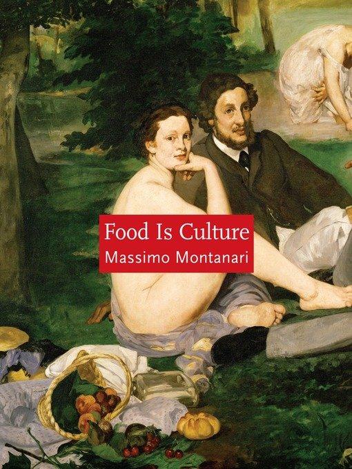 Massimo Montanari Food is Culture