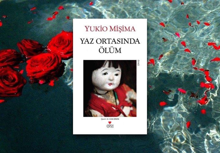 Yukio Mişima - Yaz Ortasında Ölüm